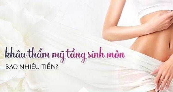 khau-tham-my-tang-sinh-mon-gia-bao-nhieu-hien-nay